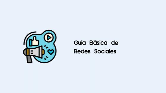 Guía Básica de Redes Sociales